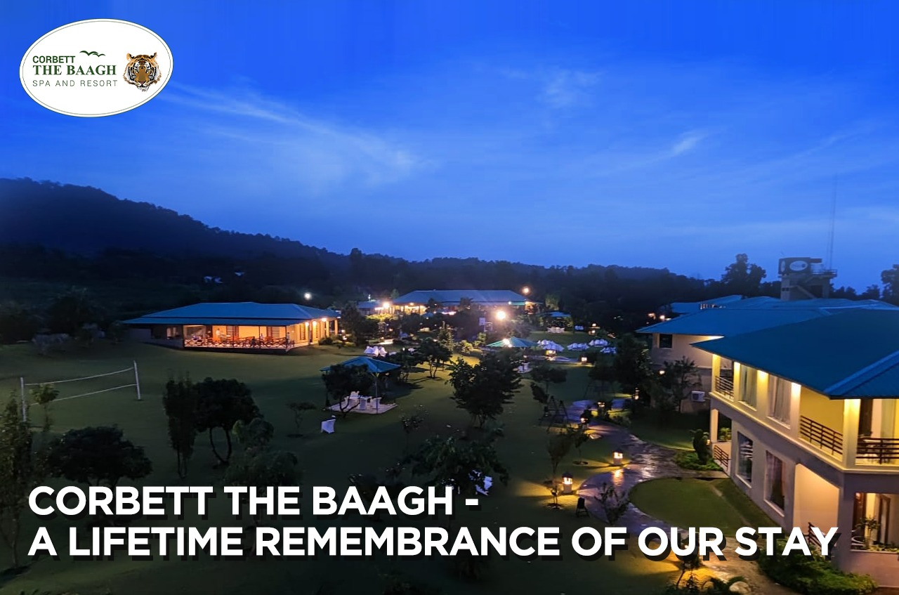 A lifetime Remembrance of Our Stay in Corbett The Baagh